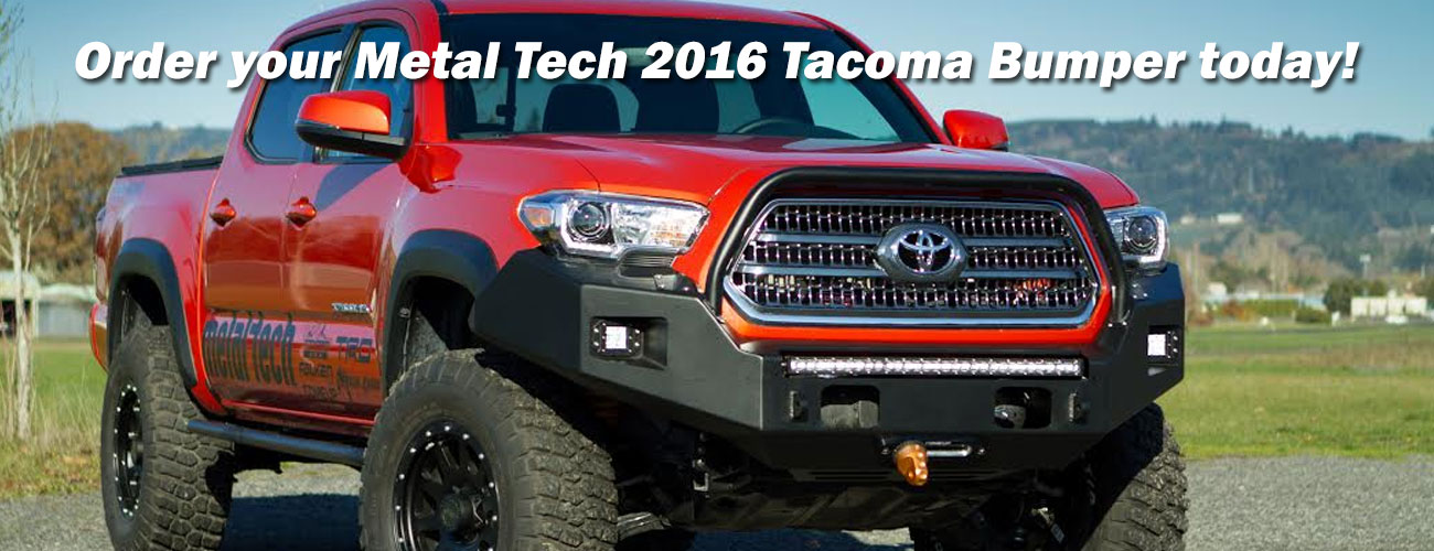 The All New Metal Tech 2016 Tacoma Bumper